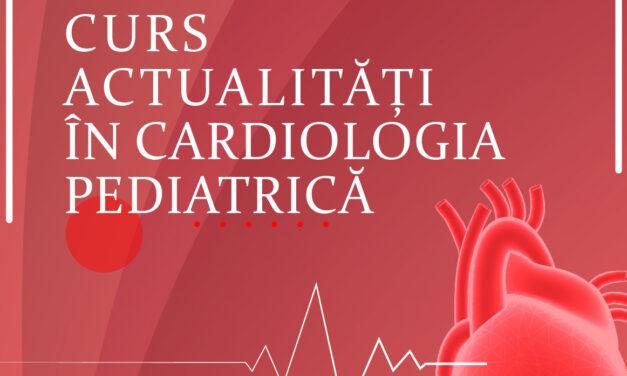 Actualități în cardiologia pediatrică – curs SRC